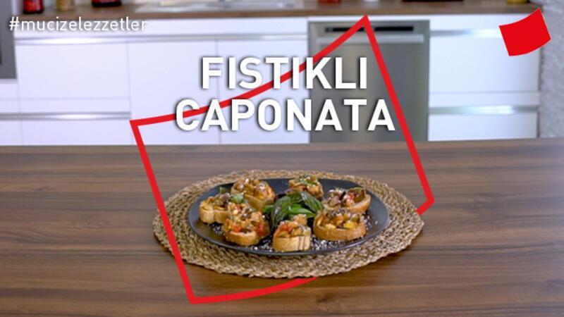 Fıstıklı Caponata   Mucize Lezzetler